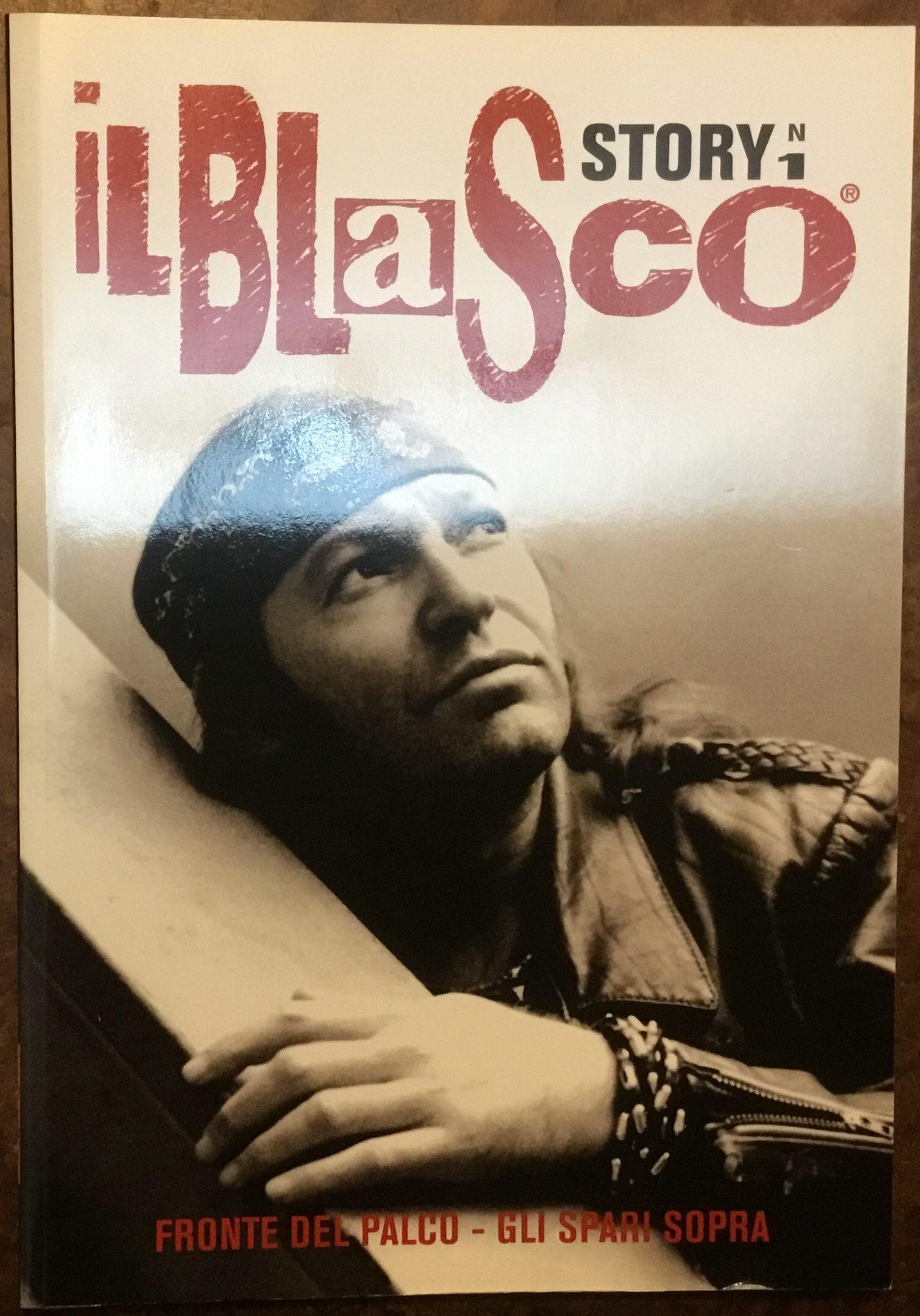 Il Blasco Story Inedito. Rivista con allegato DVD 'Ho fatto un sogno. Corto animato' (Dest. Editoriale)