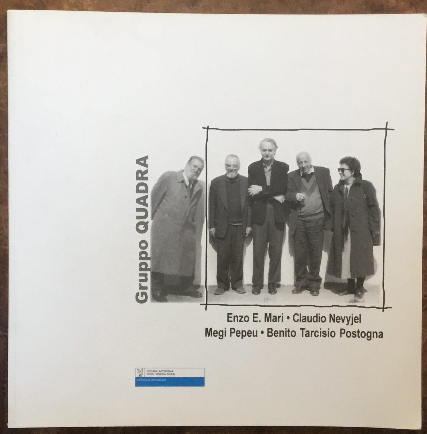 Libreria Trieste Enzo Mari gruppo quadra. enzo e. mari, claudio nevyjel, megi pepeu, benito tarcisio  postogna. catalogo della mostra di trieste 2007