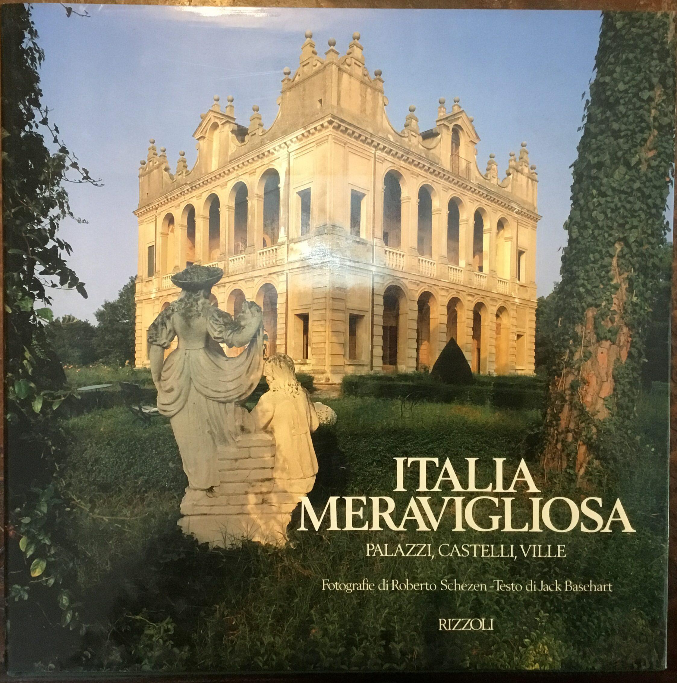 purchase cheap 9ffe1 d49f9 Italia meravigliosa. Palazzi, castelli, ville